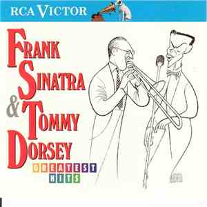 Frank Sinatra & Tommy Dorsey - Greatest Hits download album