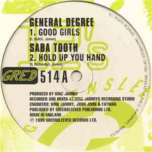 General Degree / Saba Tooth / Lukie D / General B - Good Girls / Hold Up You Hand / I Can Love You Like That / What Is This download album