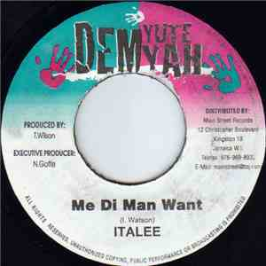 Italee - Me Di Man Want download album