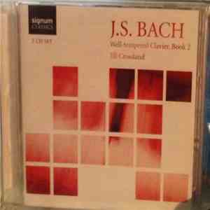 Jill Crossland - J. S. Bach Well-tempered Clavier, Book 2 download album