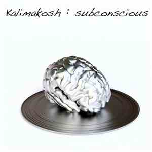 Kalimakosh - Subconscious download album
