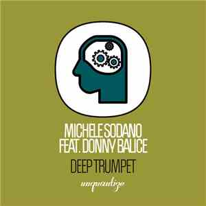 Michele Sodano Feat. Donny Balice - Deep Trumpet download album