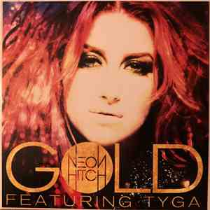 Neon Hitch Featuring Tyga - Gold download album