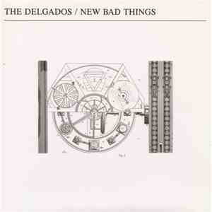 The Delgados / New Bad Things - Sacré Charlamagne / Down download album