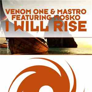 Venom One & Mastro Featuring Mosko  - I Will Rise download album