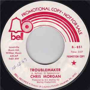 Chris Morgan  - Troublemaker / Street Of Dirt download album