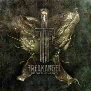 Freakangel - The Faults Of Humanity download album
