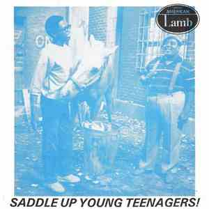 Fresh American Lamb - Saddle Up Young Teenagers! download album