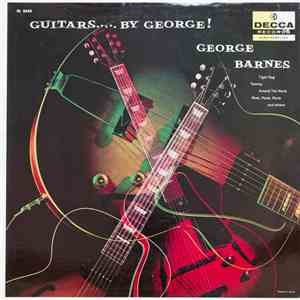 George Barnes - Guitars - By George! download album