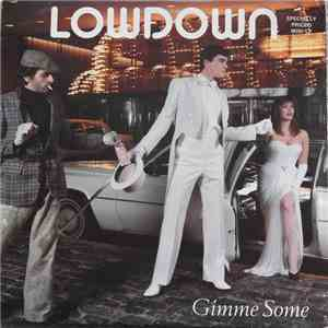 Lowdown  - Gimme Some download album