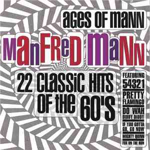 Manfred Mann - Ages Of Mann (22 Classic Hits Of The 60's) download album