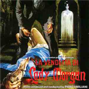 Piero Umiliani - La Vendetta Di Lady Morgan download album