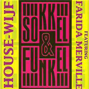 Sokkel & Funkel Featuring Farida Merville - House-Wijf download album