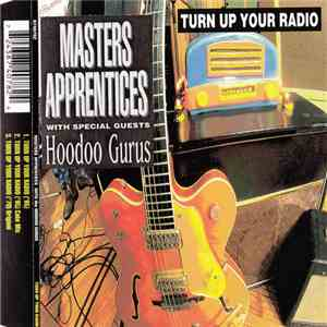 The Master's Apprentices With Hoodoo Gurus - Turn Up Your Radio download album