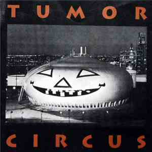 Tumor Circus - Tumor Circus download album