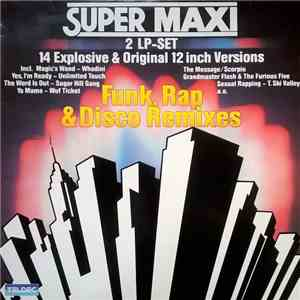 Various - Super Maxi (Funk, Rap & Disco Remixes) download album