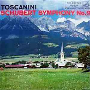 Arturo Toscanini, NBC Symphony Orchestra, Schubert - Symphony No. 9 In C download album