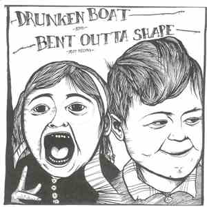 Drunken Boat  And Bent Outta Shape - Split Record download album