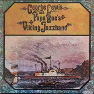 George Lewis  And Papa Bue's Viking Jazzband - George Lewis And Papa Bue's Viking Jazzband download album
