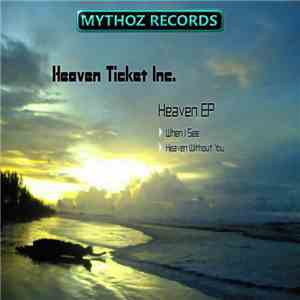 Heaven Ticket Inc. - Heaven EP download album