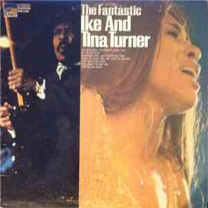 Ike & Tina Turner - The Fantastic Ike And Tina Turner download album