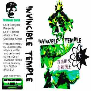 Invincible Temple - Lo Fi Temple​/​Attack Of The Gullotine Kingz download album