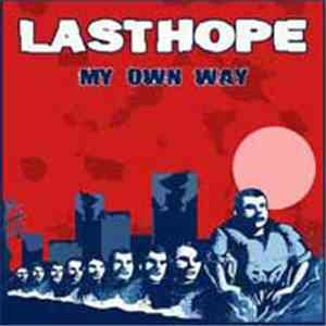 Last Hope - My Own Way download album