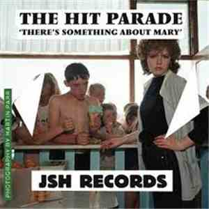 The Hit Parade - 'There's Something About Mary' download album