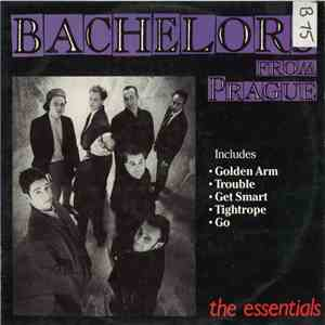 Bachelors From Prague - The Essentials download album