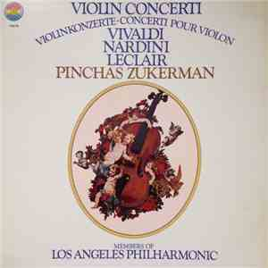 Vivaldi, Nardini, Leclair, Pinchas Zukerman, Los Angeles Philharmonic - Vivaldi, Leclair, Nardini Violin Concerti download album