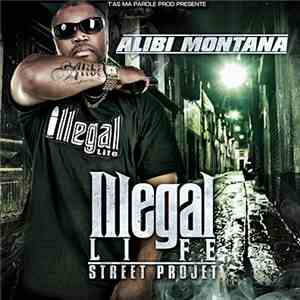 Alibi Montana - Illegal Life download album