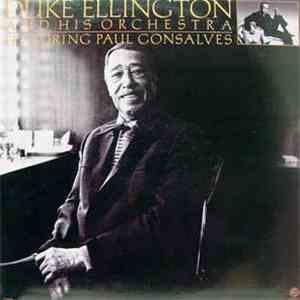 Duke Ellington And His Orchestra Featuring Paul Gonsalves - Featuring Paul Gonsalves download album