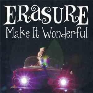 Erasure - Make It Wonderful (Remixes) download album