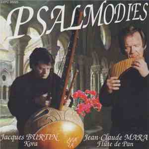 Jean-Claude Mara, Jacques Burtin - Psalmodies download album