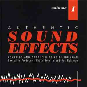 Keith Holzman - Authentic Sound Effects Volume 1 download album