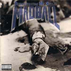 Madball - Demonstrating My Style download album