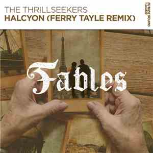 The Thrillseekers - Halcyon (Ferry Tayle Remix) download album