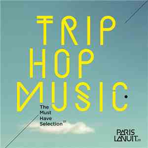 Various - Trip Hop Music - The Must Have Selection 01 download album