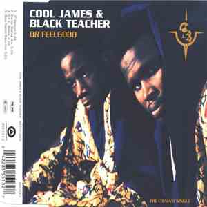 Cool James & Black Teacher - Dr Feelgood download album