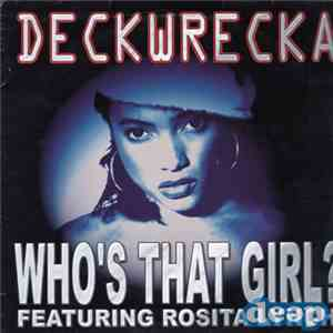 Deckwrecka Featuring Rosita Lynch - Who's That Girl? download album