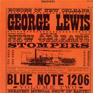 George Lewis And His New Orleans Stompers - Volume 2 download album