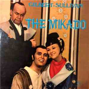 Gilbert & Sullivan, Boris Mersson - The Mikado (Highlights) download album