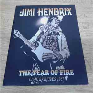 Jimi Hendrix - The Year Of Fire, Live Rarities 1967 download album