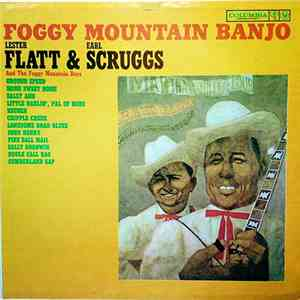 Lester Flatt & Earl Scruggs And The Foggy Mountain Boys - Foggy Mountain Banjo download album