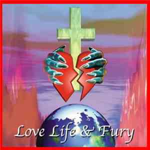 Love Life & Fury - Love Life & Fury download album