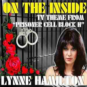 Lynne Hamilton - On The Inside (The TV Theme From Prisoner Cell Block H) download album