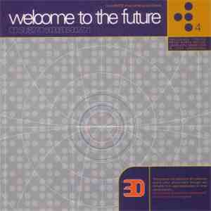 Various - Welcome To The Future 4 download album