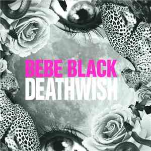 Bebe Black - Deathwish download album