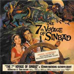 Bernard Herrmann - The 7th Voyage Of Sinbad (Original Motion Picture Soundtrack) download album