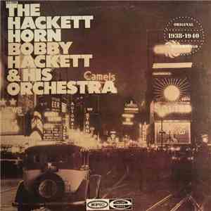 Bobby Hackett And His Orchestra - The Hackett Horn download album